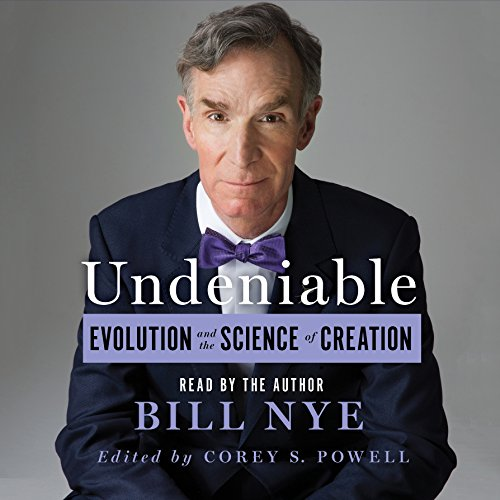 Undeniable: Evolution and the Science of Creation Audiobook [Free Download by Trial] thumbnail
