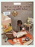 Tout un monde en couture pour nos petits lutins : Des créations pour embellir leur chambre
