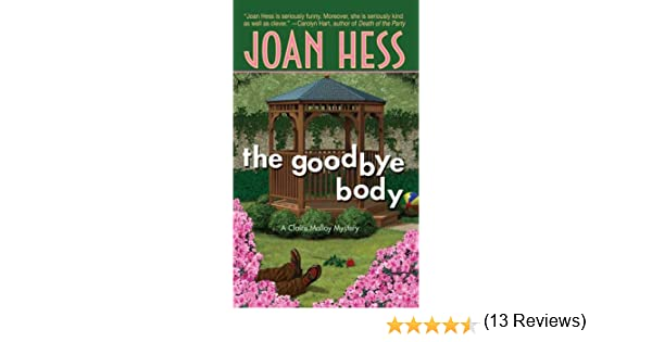 The Goodbye Body (A Claire Malloy Mystery): Amazon.es: Hess, Joan ...