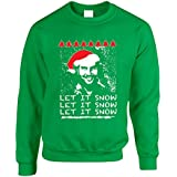Allntrends Adult Crewneck Pablo Escobar Let It Snow Christmas Funny Top