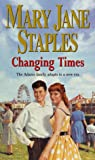 Changing Times, Mary Jane Staples, 0593050983