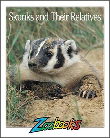 Book Skunks & Their Relatives (Zoobooks Series)