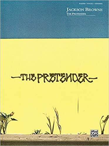 The Jackson Browne -- The Pretender: Piano/Vocal/Chords