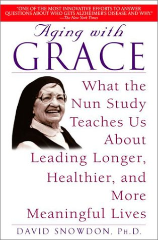 ?DOC? Aging With Grace: What The Nun Study Teaches Us About Leading Longer, Healthier, And More Meaningful Lives. grupo Zennio Glosario Wisdom candy