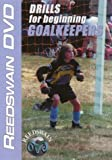 Soccer - Drills for Beginning Goalkeepers