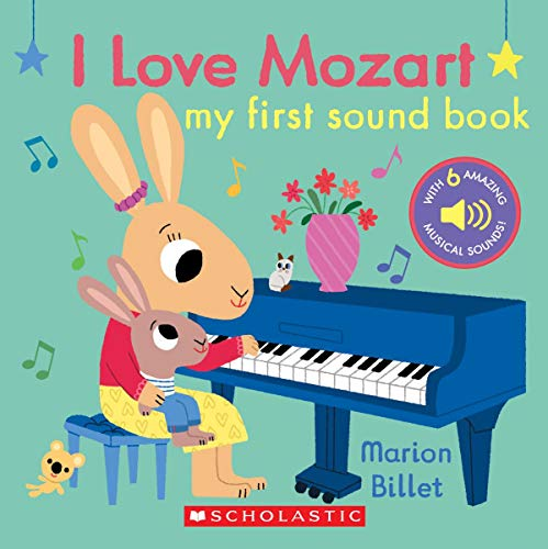 I Love Mozart: My First Sound Book: My First Sound Book
