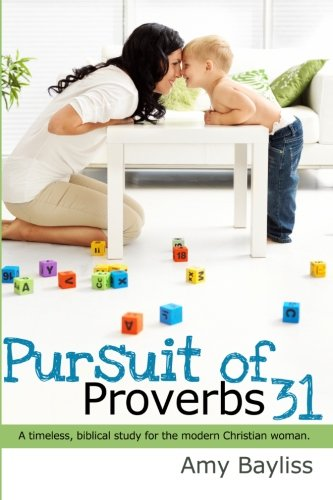 Pursuit Proverbs Amy Grant Bayliss product image