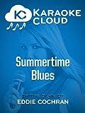 Karaoke Cloud - Summertime Blues