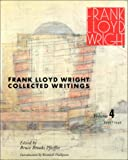 FRANK LLOYD WRIGHT: COLLECTED WRITINGS, VOLUME 4: 1939-1949