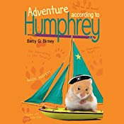Adventure According to Humphrey  | Betty G. Birney