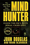 img - for Mind Hunter : Inside the FBI's Elite Serial Crime Unit book / textbook / text book