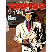 TORPEDO T07 : SING-SING BLUES