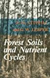 Forest Soils and Nutrient Cycles, Attiwill, P. M. and Leeper, G. W., 0522844332