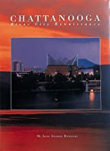 Chattanooga: River City Renaissance (Urban Tapestry Series)