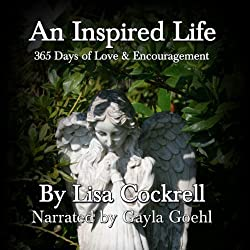 An Inspired Life: 365 Days of Love and Encouragement