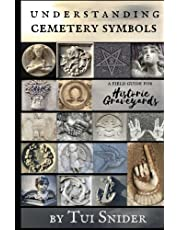 Understanding Cemetery Symbols: A Field Guide for Historic Graveyards