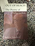 img - for Out of Reach: The Poetry of Philip Larkin book / textbook / text book