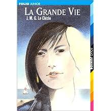 GRANDE VIE (LA) / PEUPLE DU CIEL