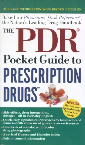 The PDR Pocket Guide to Prescription Drugs, 4th Edition