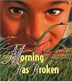 img - for Morning Has Broken book / textbook / text book