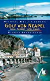 Golf von Neapel: Ischia - Capri - Amalfi - Cilento