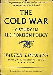 The Cold War: A Study In U.S. Foreign Policy