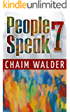 People Speak 7: Real Life Stories (People talk about themselves)