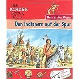 Den Indianern auf der Spur