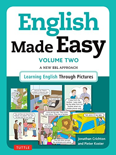 2: English Made Easy Volume Two: British Edition: A New ESL Approach: Learning English Through Pictures