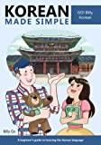 Korean Made Simple: A beginner s guide to learning the Korean language