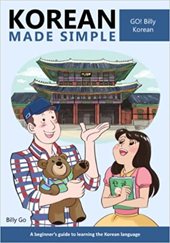 Korean made simple a beginners guide to learning the korean korean made simple a beginners guide to learning the korean language kindle edition by billy go reference kindle ebooks amazon fandeluxe Image collections