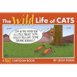 The Wild Life of Cats: A Rubes Cartoon Book