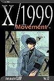 X/1999, Vol. 12: Movement