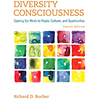 Diversity Consciousness: Opening Our Minds to People, Cultures, and Opportunities (2-downloads) (Student Success 2015 Copyright Series)