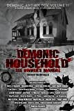 img - for Demonic Household: See Owner's Manual: A Dark Humor Short Story (Demonic Anthology Collection) (Volume 2) book / textbook / text book