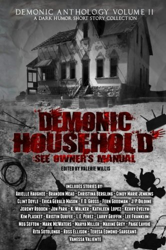 Books : Demonic Household: See Owner's Manual: A Dark Humor Short Story (Demonic Anthology Collection) (Volume 2)