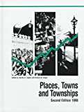 Places, Towns and Townships 1998, Courtenay M. Slater, 0890590729