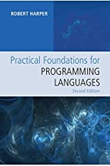 Practical Foundations for Programming Languages Kindle Edition