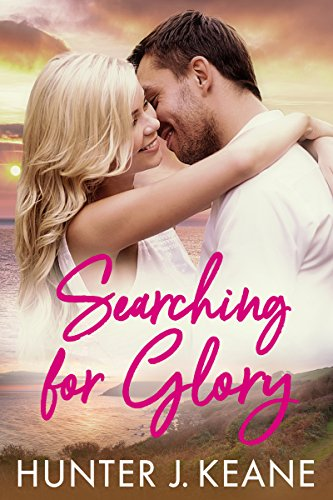 Searching for Glory (A Second Chance Love Story Book 1)