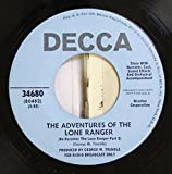 George W. Trendle 45 RPM The Adventures Of The Lone Ranger / The Adventures Of The Lone Ranger