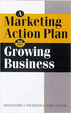 A Marketing Action Plan for the Growing Business