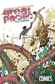 Great pacific : Tome 1 par Martin Morazzo