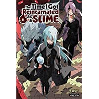 That Time I Got Reincarnated as a Slime, Vol. 6 (light novel)