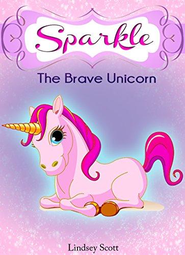 books for kids sparkle the brave unicorn children s books kids