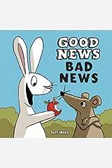 Good News, Bad News Kindle Edition