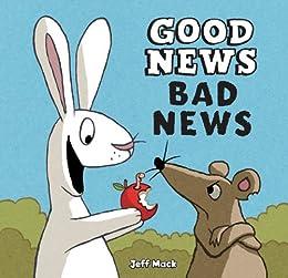 Good News, Bad News by [Mack, Jeff]