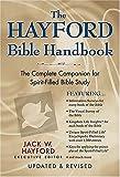 The Hayford Bible Handbook, Jack W. Hayford, 0785250344