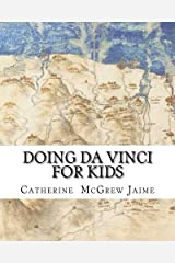 Doing Da Vinci For Kids Paperback