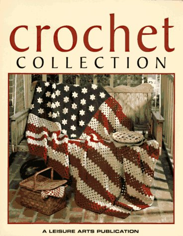 (Crochet Collection  (Leisure Arts #102640) )