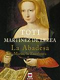 La Abadesa (Nueva Historia)